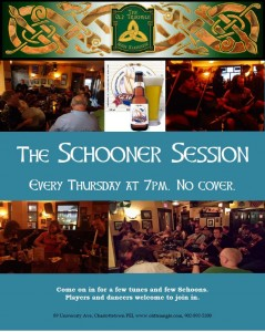 The Schooner Session  7pm.  TUNES AND SCHOONS! ... Hosts include Ward MacDonald, Aaron Crane, Cynthia MacLeod & Sheila MacKenzie. Players and Dancers welcome!