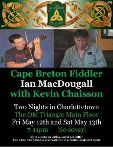 Ian MacDougall and Kevin Chaisson May 12th and 13th poster photo